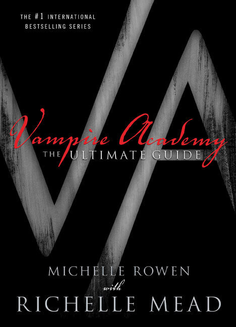 Vampire Academy Ultimate Guide