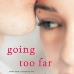 Review: Going Too Far  by Jennifer Echols