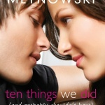 Review: Ten Things We Did (and Probably Shouldn't Have) by Sarah Mlynowski