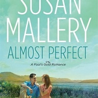 Almost Perfect by Susan Mallery