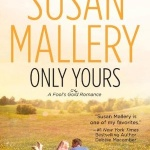 Review: Only Yours by Susan Mallery