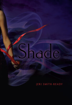 Tune in Tuesday: Existentialism On Prom Night + Shade by Jeri Smith-Ready