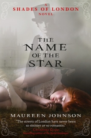 Review: The Name of the Star by Maureen Johnson