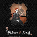 Review: Picture the Dead by Adele Griffin