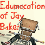 Review: The Edumacation of Jay Baker by Jay Clark