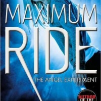 The Angel Experiment: Maximum Ride by James Patterson