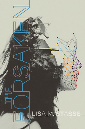 Review: The Forsaken by Lisa M. Stasse