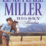 Review: Big Sky Mountain by Linda Lael Miller + Guest Post