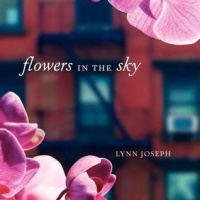Flowers in the Sky by Lynn Joseph