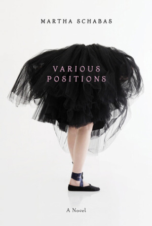 Review: Various Positions by Martha Schabas