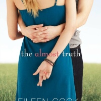 The Almost Truth by Eileen Cook