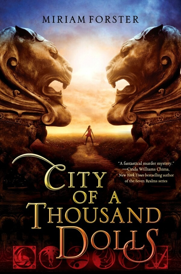 City of a Thousand Dolls by Miriam Forster