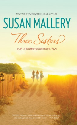 Review: Three Sisters by Susan Mallery + Q & A