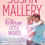 Giveaway: The Susan Mallery Foolproof Bridal Kit – Three Little Words Blog Tour