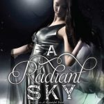 Blog Tour: A Radiant Sky by Jocelyn Davies – Guest Post!