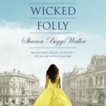 Waiting on Wednesday: A Mad, Wicked Folly