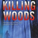 Giveaway: The Killing Woods by Lucy Christopher
