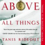 Above All Things by Tanis Rideout – Spotlight + Giveaway!