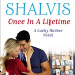 Blog Tour: Once in a Lifetime by Jill Shalvis – Excerpt, Q&A + Giveaway!