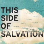 Waiting on Wednesday: This Side of Salvation