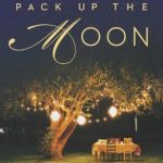Pack Up the Moon by Rachael Herron – Spotlight + Giveaway!