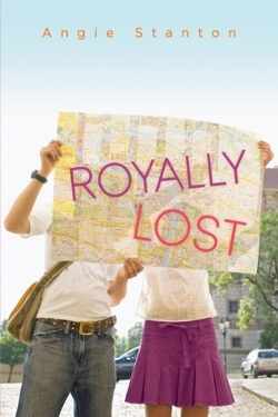 Royally Lost by Angie Stanton – Guest Post & Giveaway!