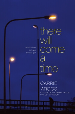 Blog Tour: There Will Come a Time by Carrie Arcos – Music Playlist + Giveaway!
