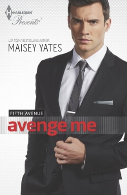 Review: Avenge Me by Maisey Yates – Summer In The City Blog Tour: Excerpt + Giveaway!