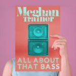 Thursday Tracks: All About That Bass