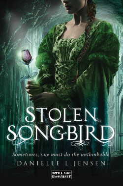 Review: Stolen Songbird by Danielle L. Jensen