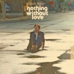 Thursday Tracks: Nothing Without Love