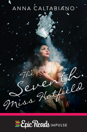 Giveaway: The Seventh Miss Hatfield by Anna Caltabiano