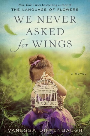 Review: We Never Asked for Wings by Vanessa Diffenbaugh