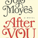 Review: After You by Jojo Moyes