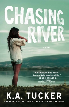 Review: Chasing River by K.A. Tucker