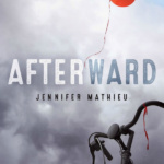 Giveaway: Afterward by Jennifer Mathieu