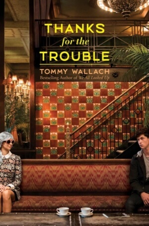 Bitsy Words: Thanks for the Trouble by Tommy Wallach