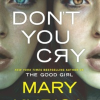 Don't You Cry by Mary Kubica Review Gone with the Words