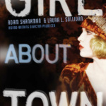 Blog Tour: Girl About Town by Adam Shankman & Laura L. Sullivan | Guest Posts + Giveaway!