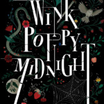 Review: Wink Poppy Midnight by April Genevieve Tucholke