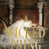 A Wicked Thing (A Wicked Thing #1) by Rhiannon Thomas Gone with the Words Review