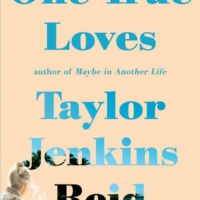 One True Loves by Taylor Jenkins Reid Gone with the Words Review