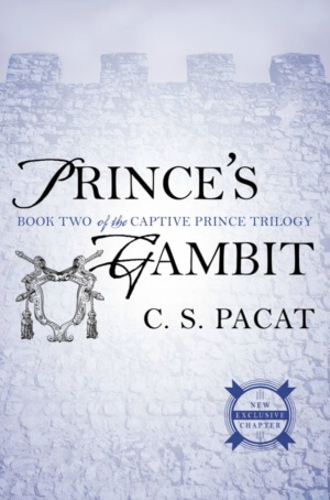 Prince's Gambit (Captive Prince #2) by C.S. Pacat Gone with the Words Review