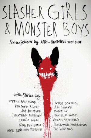 Review: Slasher Girls & Monster Boys by April Genevieve Tucholke