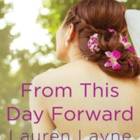 From This Day Forward (The Wedding Belles 0.5) by Lauren Layne Gone with the Words Review