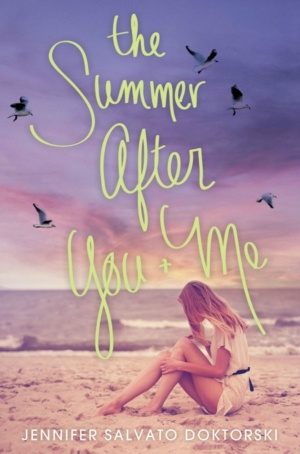 Review: The Summer After You And Me by Jennifer Salvato Doktorski