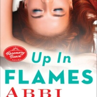 Up in Flames (Rosemary Beach #13) by Abbi Glines Gone with the Words Review