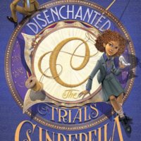 Disenchanted: The Trials of Cinderella (Tyme #2) by Megan Morrison Gone with the Words Review