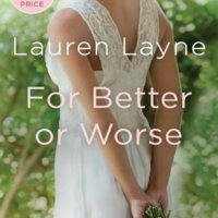 For Better or Worse (The Wedding Belles #2) by Lauren Layne Gone with the Words Review