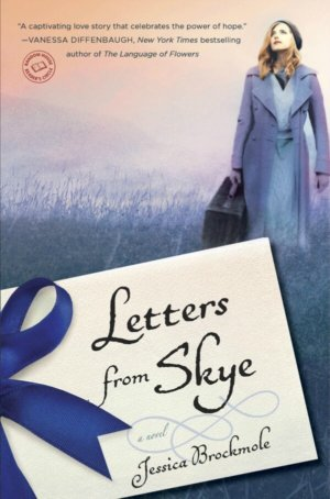 Bitsy Words: Letters From Skye by Jessica Brockmole